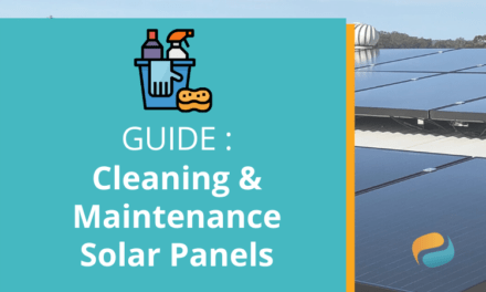The complete guide to the cleaning and maintenance of solar panels
